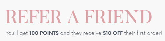 Refer a Friend and Get 100 points